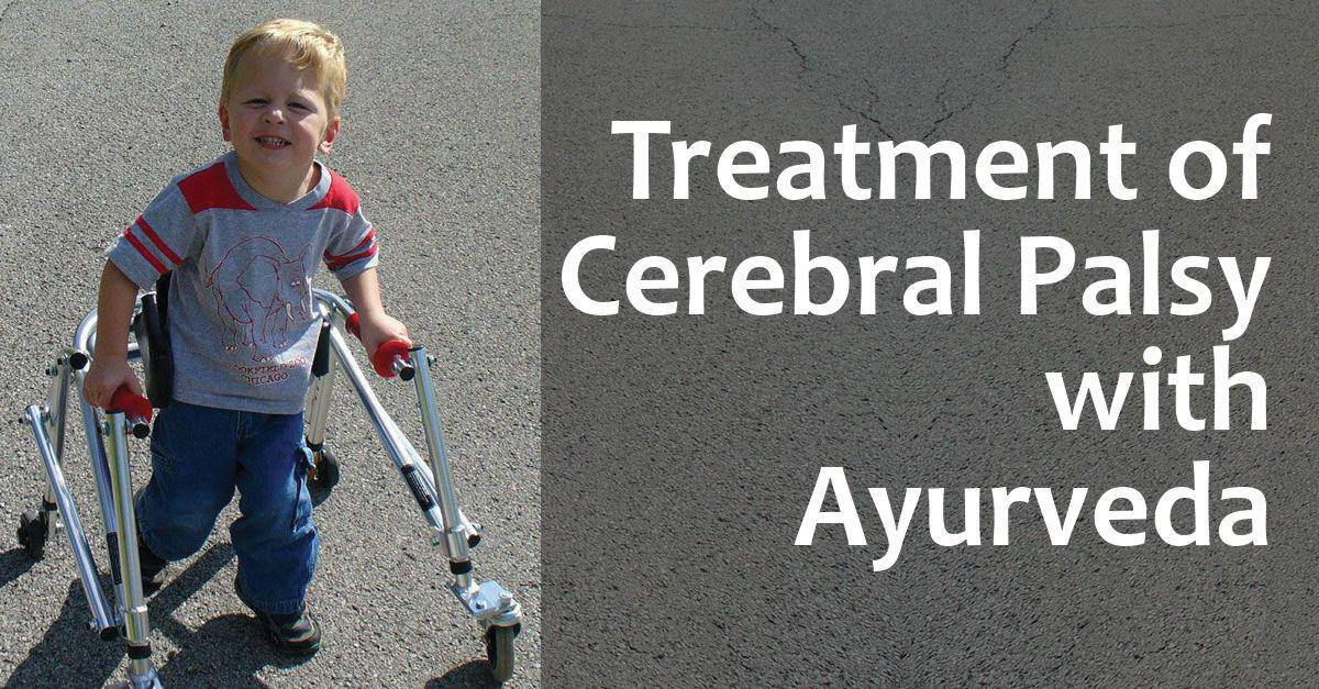 Treatment of Cerebral Palsy with Ayurveda