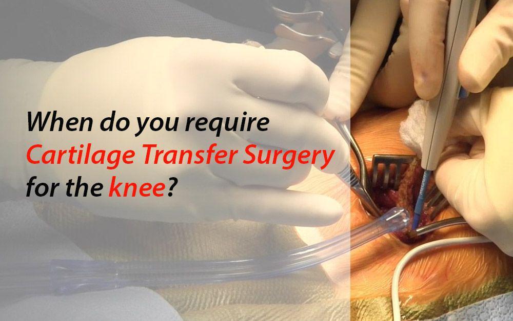 Cartilage Transfer Surgery