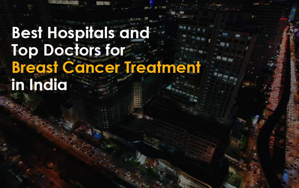 Best-Hospitals-and-Top-Doctors-for-Breast-Cancer-Treatment-in-India