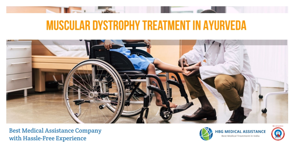 Best Muscular Dystrophy Ayurveda Treatment in India